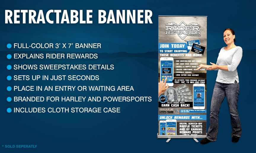 Retractable Banner - Large Standing Banner; In-depth Rider Rewards explaination; QR Code for fast app download